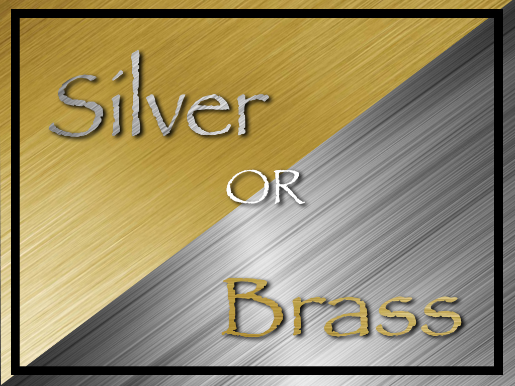 Silver Or Brass